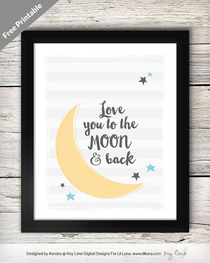 "Hope you all had a great monday! Today I am sharing another free printable ""Love You To The Moon and Back"". I originally designed this for Kristyn at Lil Luna. Each Month she picks out a meaningful..."