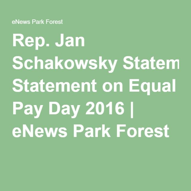 Rep. Jan Schakowsky Statement on Equal Pay Day 2016   eNews Park Forest