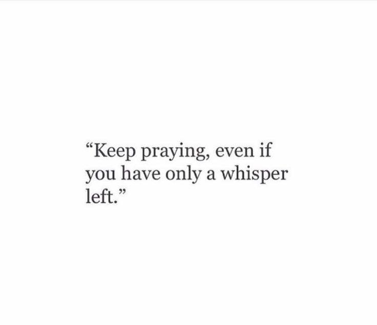 Pray! Pray! And pray