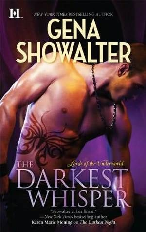 Gena Showalter: The Darkest Whisper (Lords of the Underworld, #4)