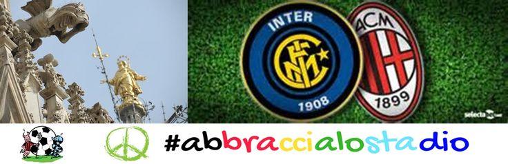 """O mia bela Madonina"" Inter-Milan #abbraccialostadio"