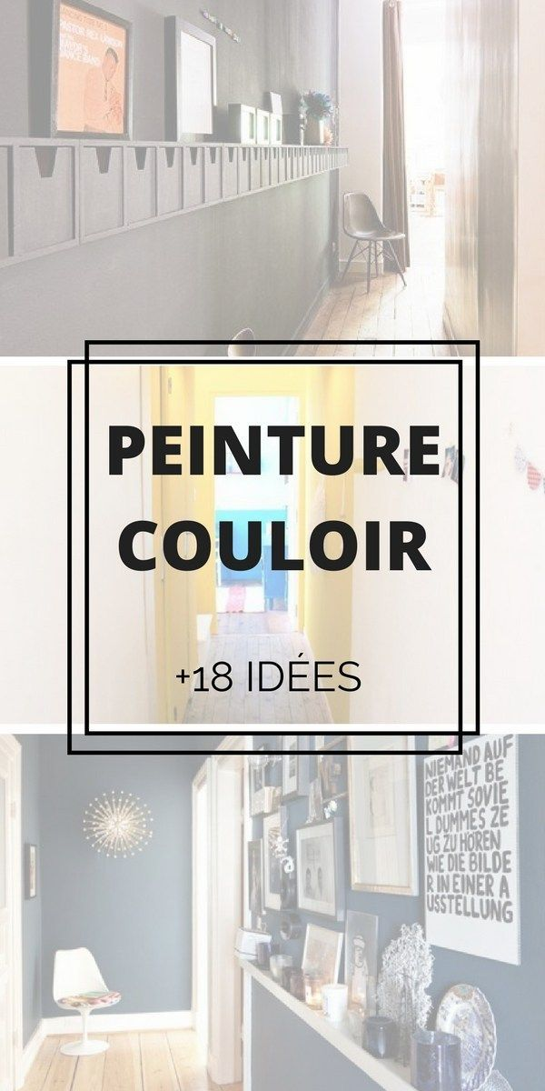 18 Idées Pour la Peinture du Couloir (+PHOTOS & ASTUCES)  http://www.homelisty.com/peinture-couloir/