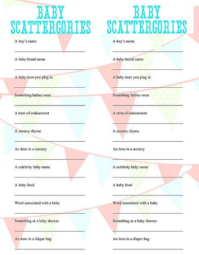 baby shower scattergories  more baby shower ideas:  http://www.babynames.com/baby-shower-games.php  liked the diaper staking contest
