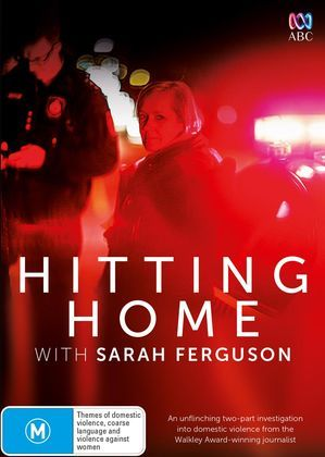 In a year dominated by headline stories of domestic violence and the murder of nearly 70 women, award-winning journalist Sarah Ferguson has spent six months on the frontline of our national crisis.