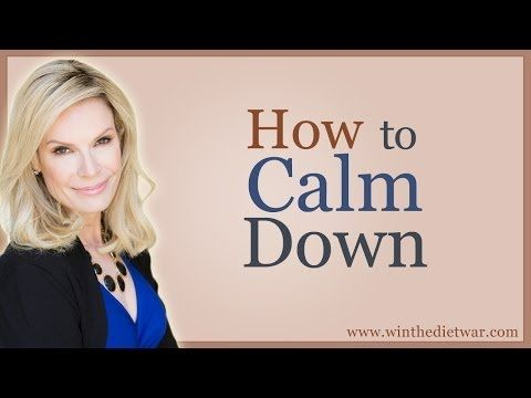 How to calm down fast - YouTube. winthedietwar.com