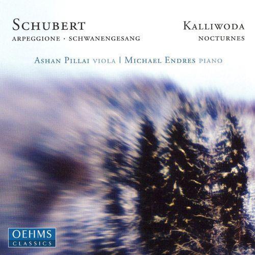 Schubert: Arpeggione; Schwanengesang; Kalliwoda: Nocturnes [CD]