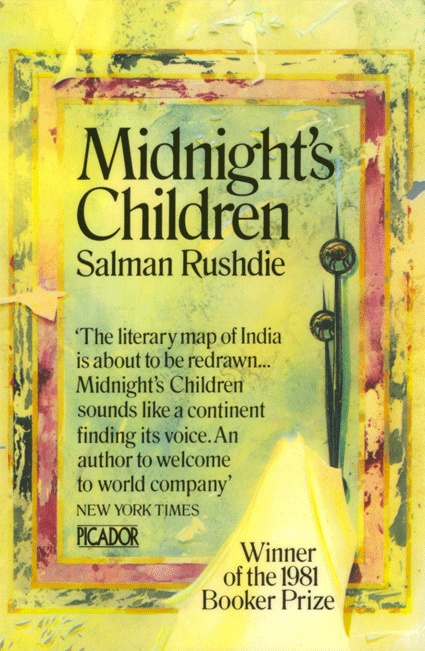 Midnight's Children by Salman Rushdie. Probably my favourite book ever. Stunning.