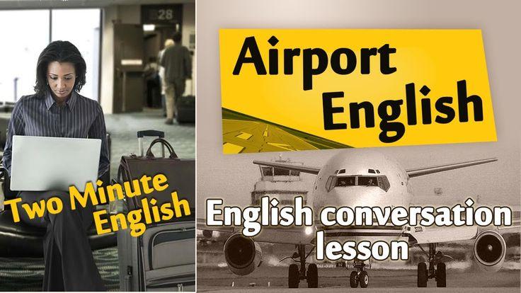 Airport English - Airport English Conversation. Travel English Lesson!