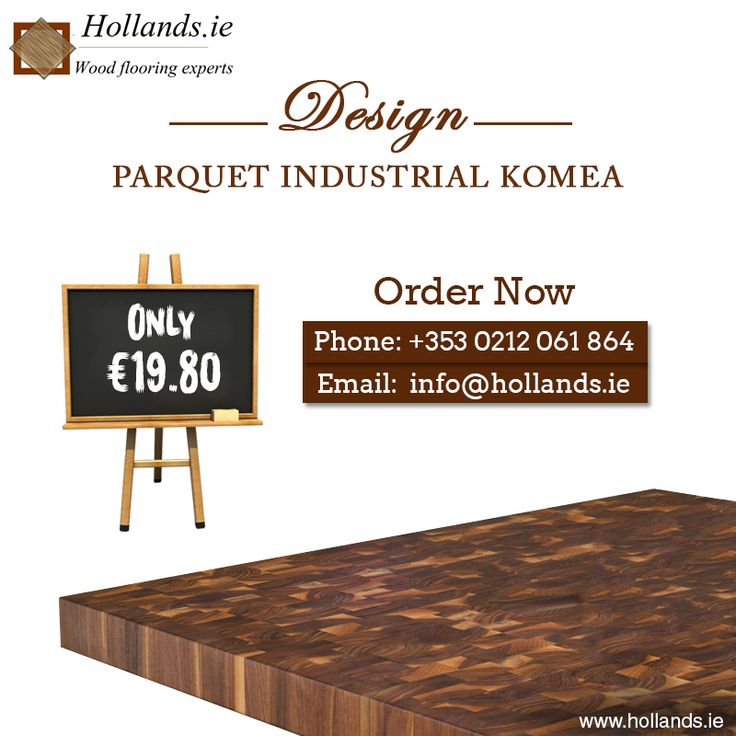 Now with @Hollands Parquet #IndustrialKomea planks at €19.80, your floors shall never be the same again: http://hollands.ie/design-parquet-industrial-komea