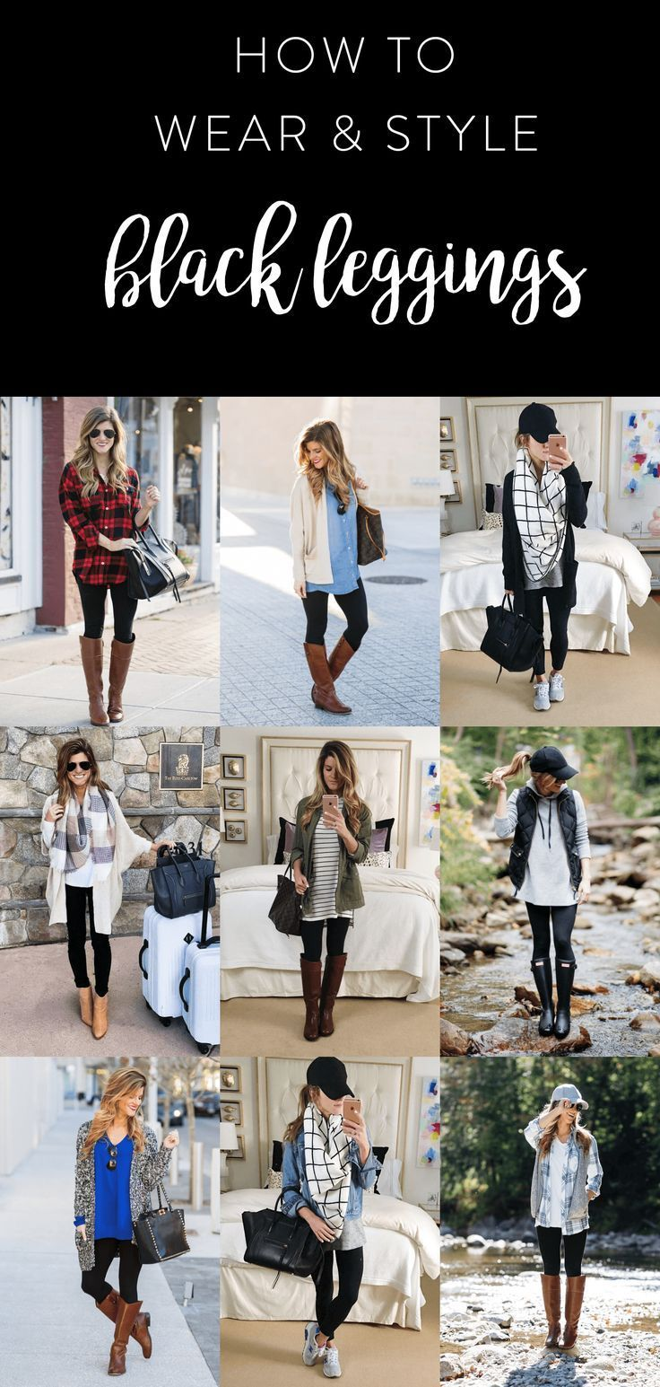 what to wear with leggings, how to wear leggings, 20+ outfit ideas with black