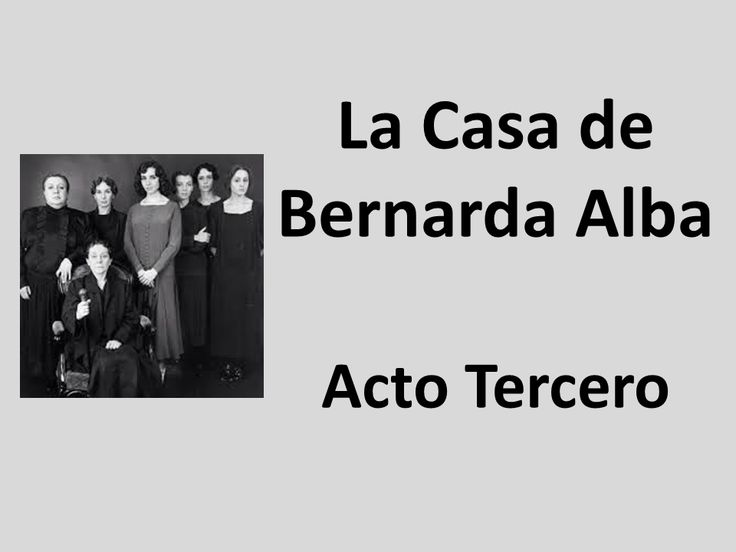 the house of bernarda alba analysis english literature essay While i disagreed with some of corbin's analysis, his essay on the anthropological precision of the house of bernarda alba/la casa de protocol_essaypdf.