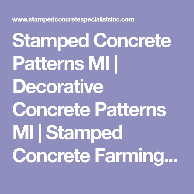 Top Deck Farmington: Best 25+ Stamped Concrete Patterns Ideas On Pinterest