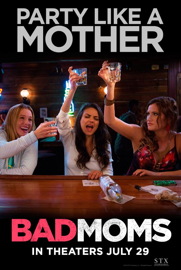 Here's to all the moms who aren't perfect. | Bad Moms | In theaters July 29