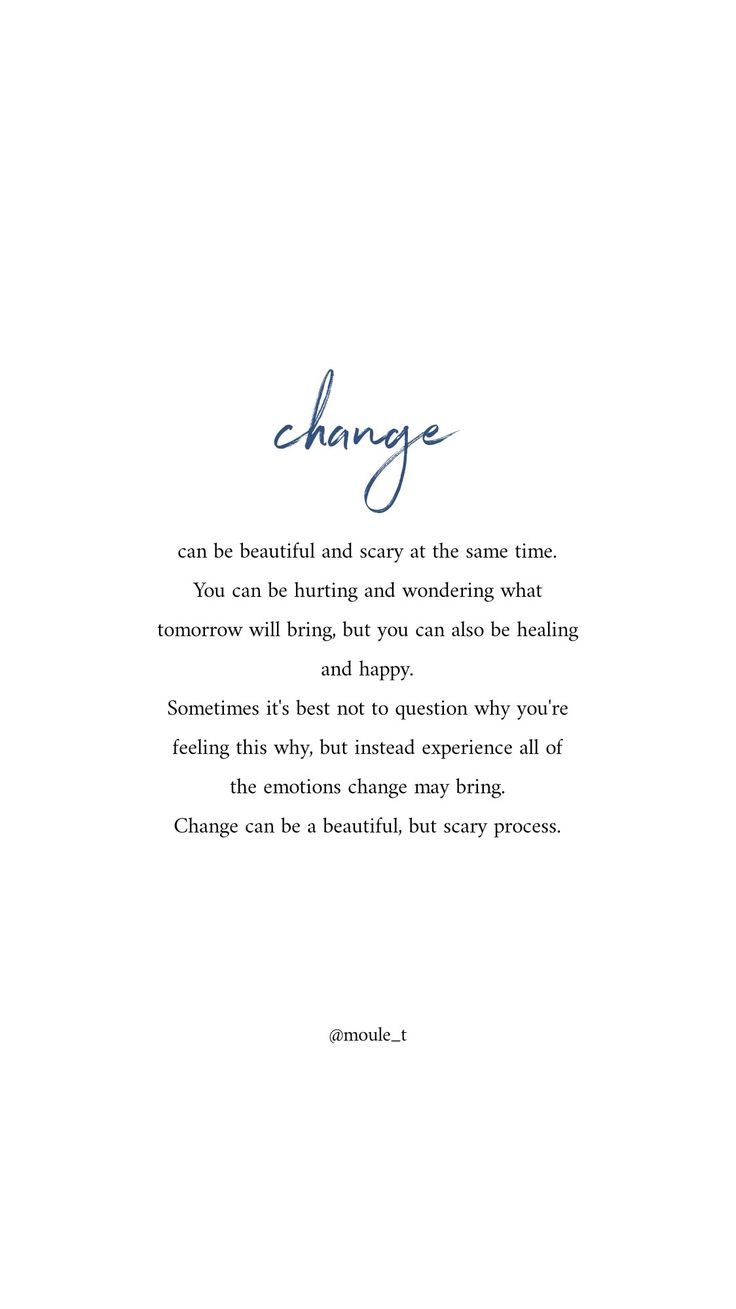 Change can be hard, but it can also be exciting and full of abundance. Embrace change.