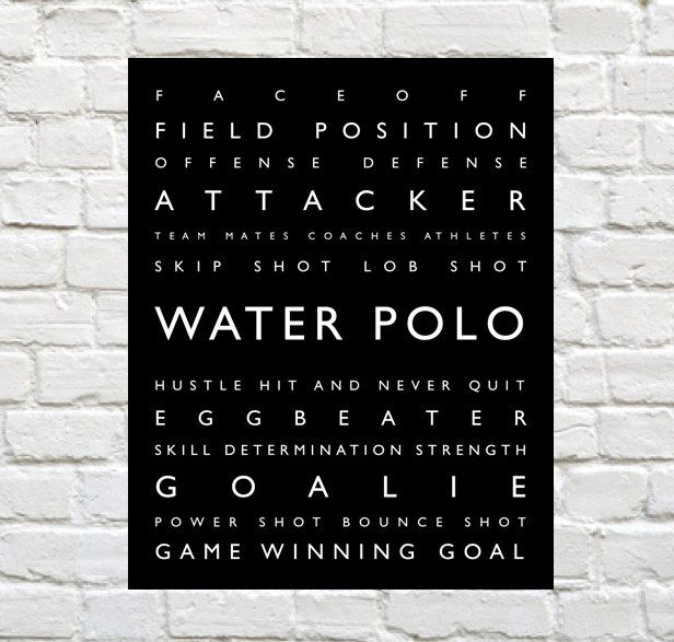 Water Polo Prints by PaperWallDesign - Water Polo Typography Prints can be Personalized to include your Athletes Name. Motivational words to celebrate and inspire your Player. Explore our entire collection of Sports Typography Prints to celebrate the Athlete in your life. #Waterpolo www.paperwalldesign.com