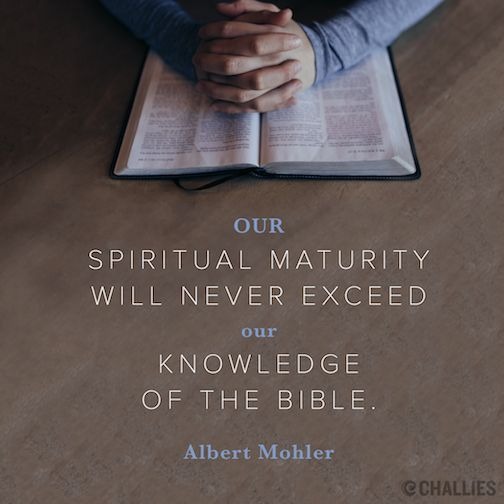 Albert Mohler, quote, image, picture, Bible, Christianity, maturity, knowledge