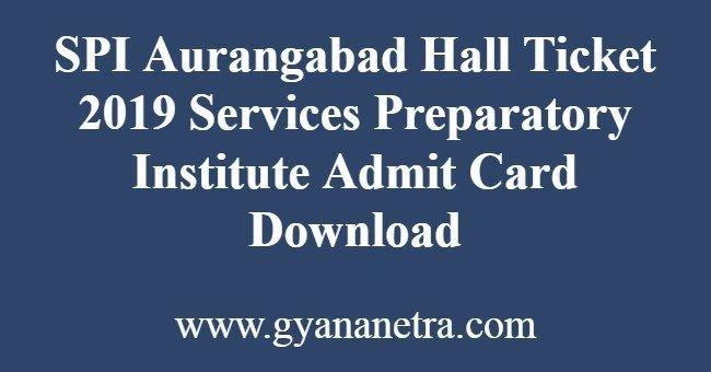 Spi Aurangabad Hall Ticket Student Login Aurangabad