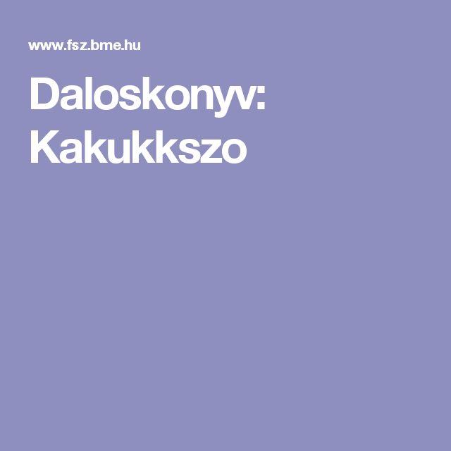 Daloskonyv: Kakukkszo