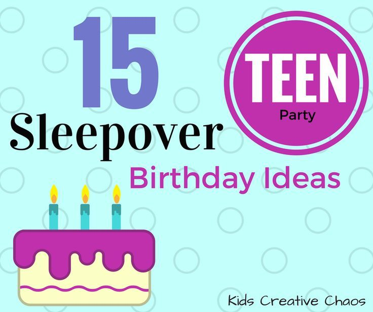 15 Slumber Party Games for Teen Girls: Best Sleepover Ever #kidscreativechaos #slumberpartyideas