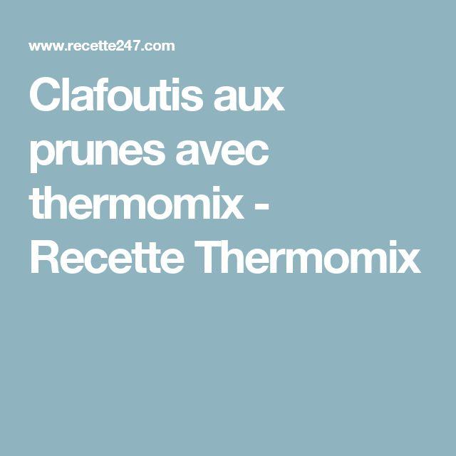 Recette gateau prune thermomix