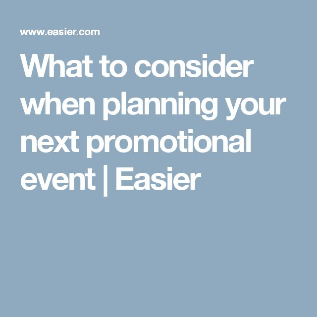 What to consider when planning your next promotional event | Easier