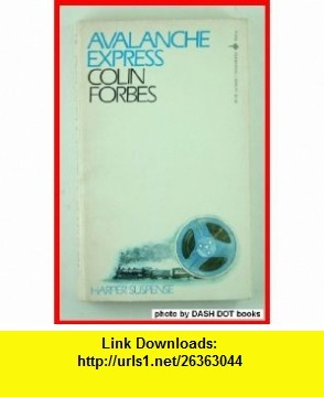 9 best pdf ebooks images on pinterest pdf tutorials and before i die avalanche express 9780060806996 colin forbes isbn 10 0060806990 isbn fandeluxe Gallery