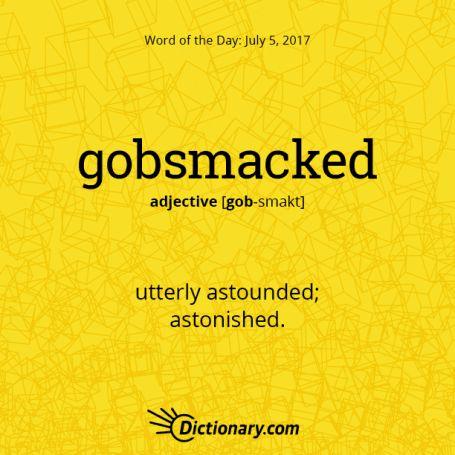 gobsmacked