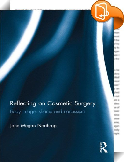 Reflecting on Cosmetic Surgery    ::  Cosmetic surgery represents an extreme form of modern grooming. It is the fastest growing medical specialty, yet misconceptions abound about those who undertake it and their reasons for doing so. With a grounded approach, engaging 30 women through in-depth interview, this study explores how they chose cosmetic surgery as an option. Their accounts frame a theoretical discussion, in which Northrop proposes that cosmetic surgery is initiated within…
