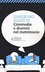 Prezzi e Sconti: #Commedie e drammi nel matrimonio  ad Euro 8.50 in #Scienze umane e sociali #Feltrinelli