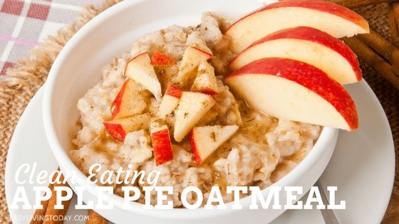 Seriously Amazing & Healthy Apple Pie Oatmeal Recipe - Easy Living Today