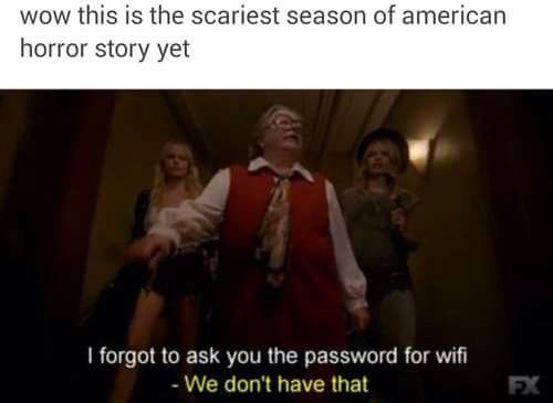 American Horror Story Hotel #nowifi