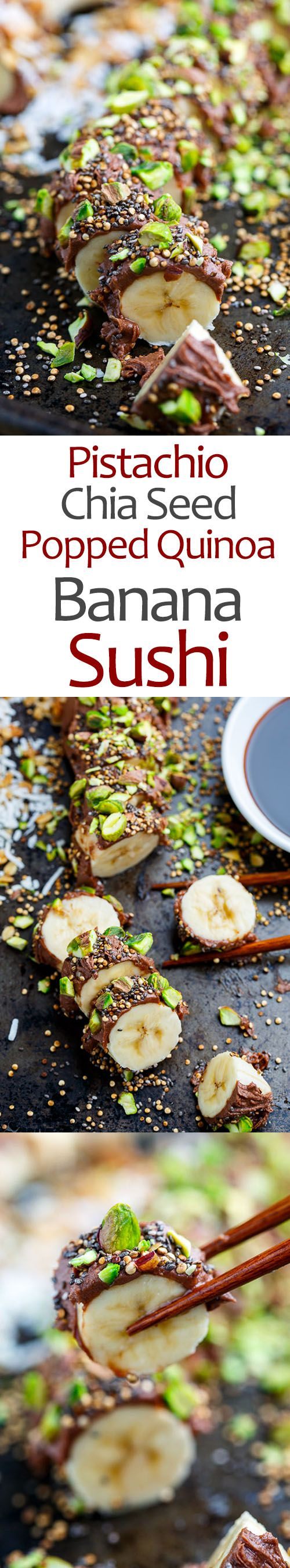 Pistachio, Chia and Popped Quinoa Chocolate Peanut Butter Banana Sushi