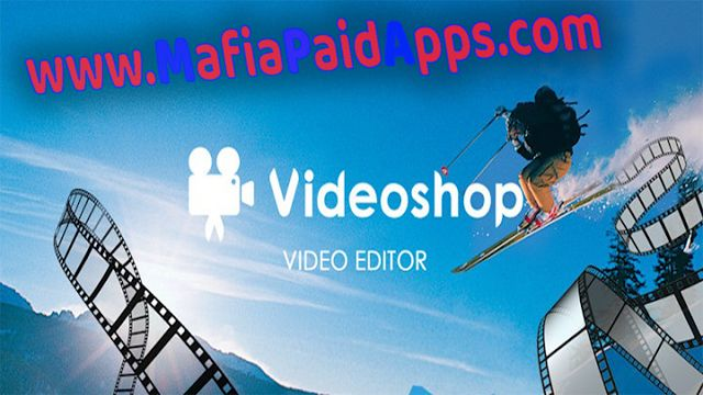 Videoshop  Video Editor Full 2.3 Apk Unlocked for android    Videoshop - Video Editor Full Apk  Videoshop  Video Editor is a Video Players & Editors Application for android.  Download last version of Videoshop  Video Editor Apk (Unlocked) for android from MafiaPaidApps with direct link.  FEATURES  1. Trim: Cut out any unwanted moments.  2. Music: Add from your personal library or Videoshop's stock library.  3. Sound effects: Choose from animals noises farts Vine quotes explosions laughter…