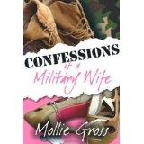 Confessions of a Military Wife (Hardcover)By Mollie Gross
