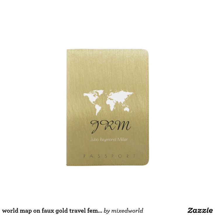PASSPORT HOLDER. . . World map on faux gold travel feminine passport holder An elegant and feminine design with the graphic image of a map of world on a faux gold background, to give a personalized and stylish touch to her travel document. . . . For LOTS MORE World Map Passports see my board . . . . . . or for EVEN MORE - Click Visit to find the whole collection.