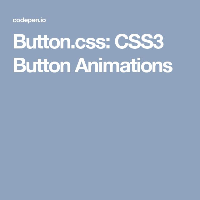 Button.css: CSS3 Button Animations