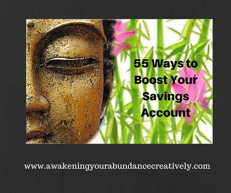 55 Easy ways to get savings back into your bank account http://awakeningyourabundancecreatively.com/55tips