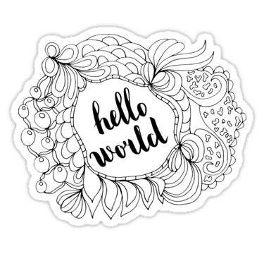 Hello world. Black text and doodle frame on white background. by kakapostudio