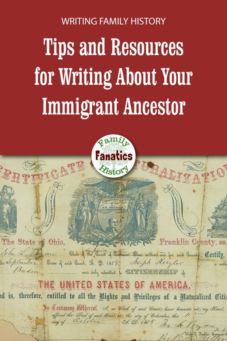 Discover The Tips And Resources You Need To Write An Interesting Story About Your Immigrant Ancestor No Mor In 2020 Family History Writing About Yourself