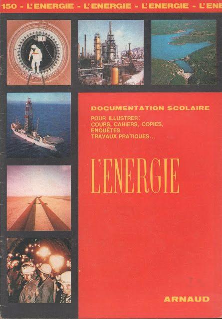 Documentation scolaire 150 : L'énergie (1972)