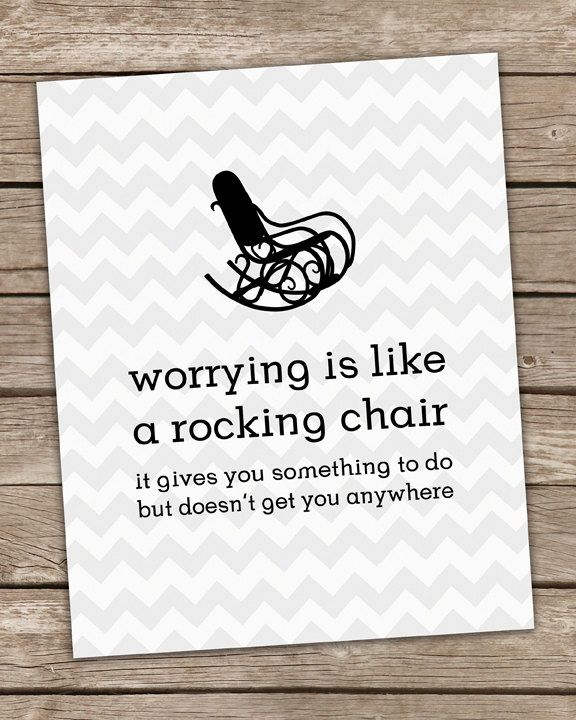 Worrying is Like a Rocking Chair Inspirational Wall Art Print White Gray Chevron Poster 8x10 Positive  via Etsy.