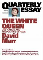 Quarterly essay 65 the white queen [electronic resource] : One Nation and the Politics of Race. David Marr.
