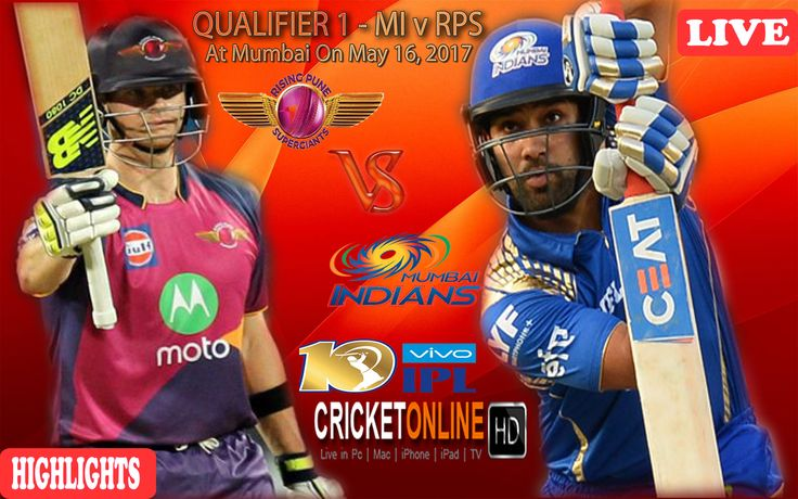 #IPL2017 1st Qualifier Match: Mum Indians v Rising Pune Supergiant at Mumbai Watch It #LIVE Or Full #REPLAY In #HD at https://cricketonlinehd.com #IPL10 #VivoIPL #MIvsRPS Comment Who Will Win #MI & #RPS Cricket Online HD