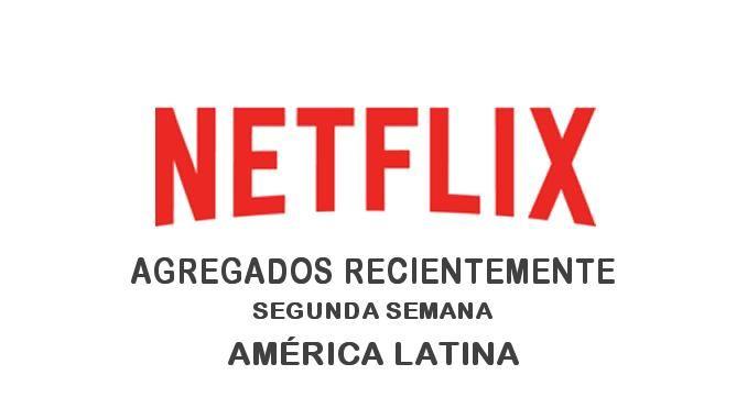 Títulos Agregados Recientemente a Netflix en América Latina: Segunda semana de julio 2017 - http://netflixenespanol.com/2017/07/16/titulos-agregados-recientemente-netflix-america-latina-segunda-semana-julio-2017/