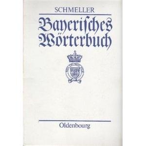 Bayerisches Wörterbuch. Jubiläumsausgabe: 4 Bde.: Amazon.de: Johann Andreas Schmeller: Bücher