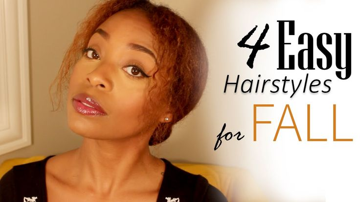 4 Easy Hairstyles for Fall | Natural Hair