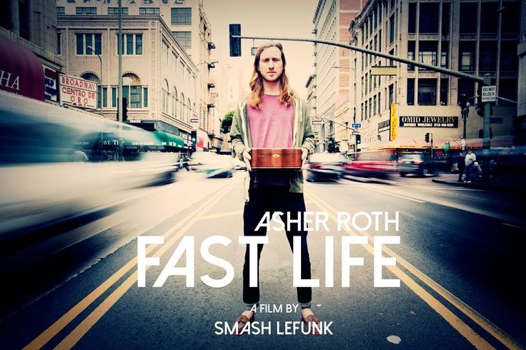 Asher Roth - Fast Life, We are very lucky