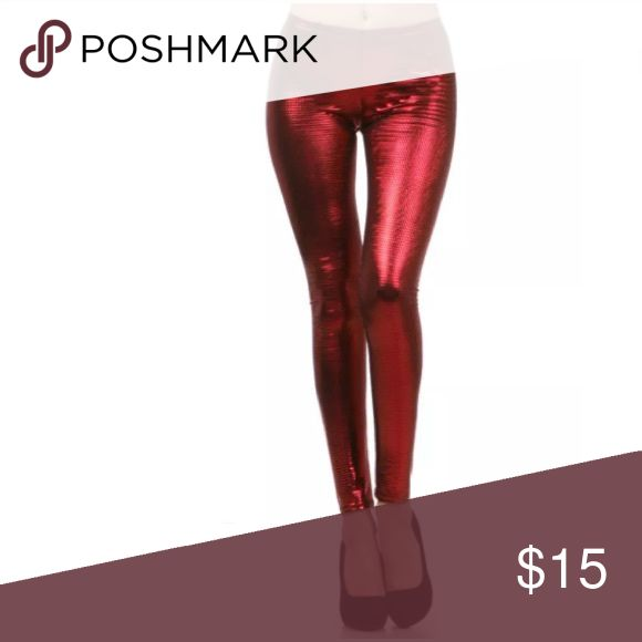 Red Metallic Textured Leggings NEW ULTRA SHINY METALLIC LEGGINGS  You'll be hard to miss in these super shiny metallic leggings. Featuring a textured design made up of little squares in the material. Elastic waist - pull on style. Full long length.   Made of: 92% Polyester & 8% Spandex Pants Leggings