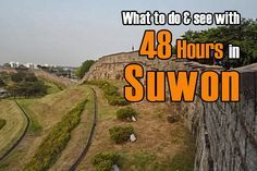 Travel Guide Korea: What to do in Suwon in 48 hours