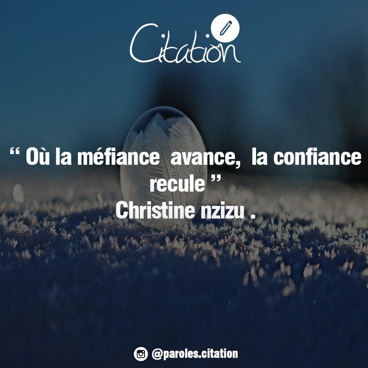 Où la méfiance avance, la confiance recule. #Méfiance #confiance #citation #citationdujour #quotes #quoteoftheday